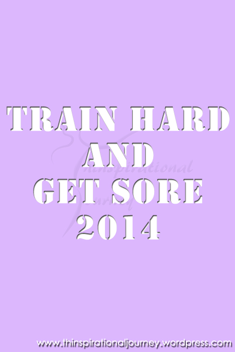 Train hard and get sore